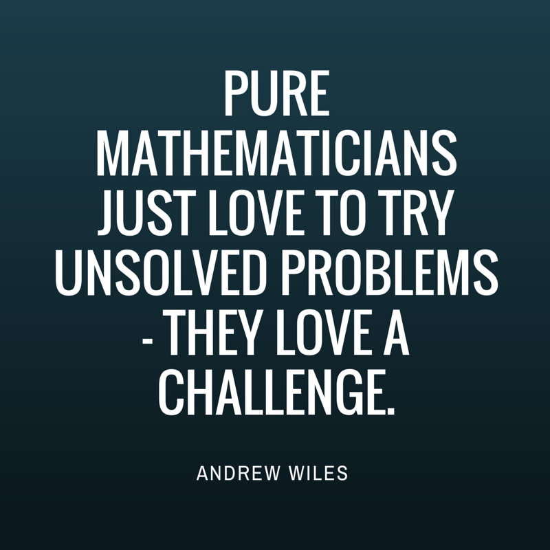 Quote by Andrew Wiles
